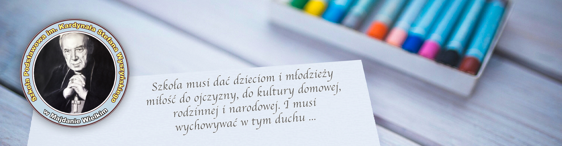 Szkoła Podstawowa im. Kardynała Stefana Wyszyńskiego w Majdanie Wielkim